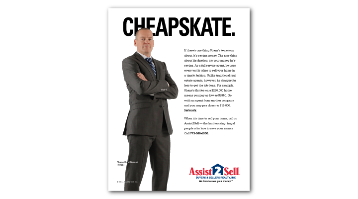 Cheapskate Print Ad for Assist-2-Sell by Stan Can Design