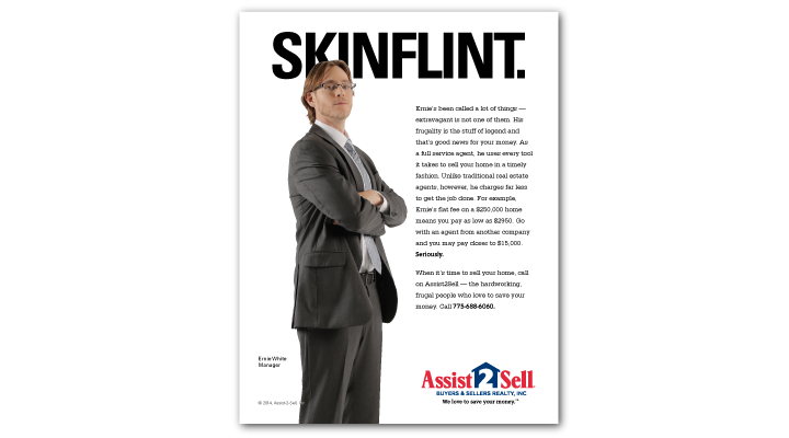 Skinflint Print Ad for Assist-2-Sell by Stan Can Design