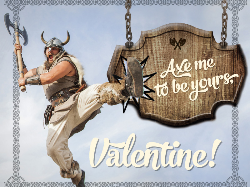 Stan Can Valentine Axe Me